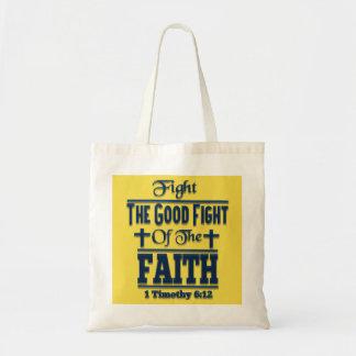 Combattez le bon combat du sac fourre-tout à foi