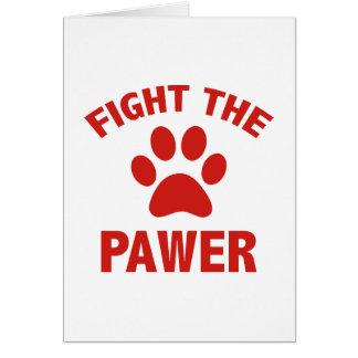 Combattez le Pawer Carte De Vœux