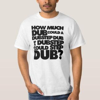 Combien de Dubstep ? T-shirt