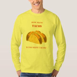 Combien de tacos est trop de tacos t-shirt