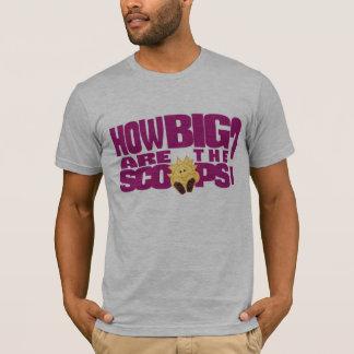 Combien grands sont les scoops ? t-shirt