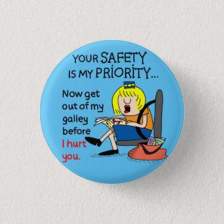 | comique Jetlagged votre bouton rond de sécurité Pin's