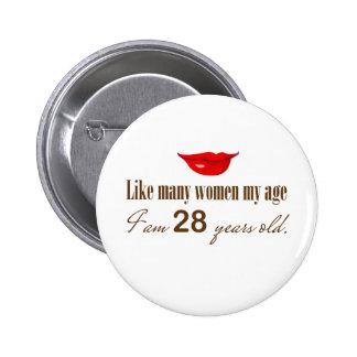 Comme la plupart des femmes mon âge - je suis 28 a badges avec agrafe