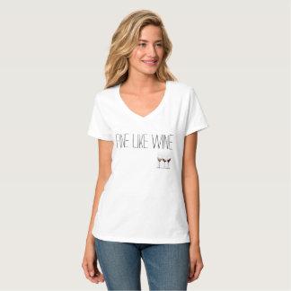 comme le VIN FIN, AMÉLIOREZ AVEC L'ÂGE T-shirt