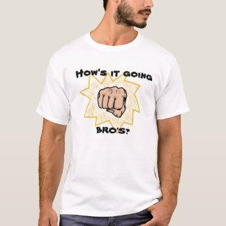 Comment il allant, bros ? T-shirt