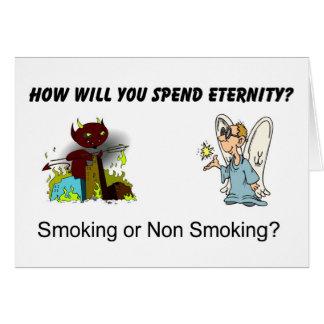 Comment passerez-vous l'éternité ? Tabagisme… ? Carte De Vœux