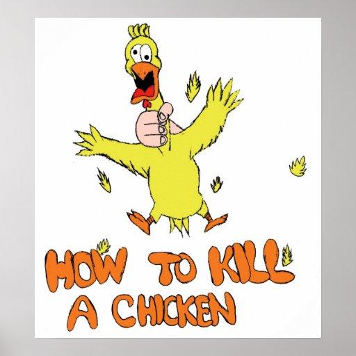 Comment tuer un poulet posters zazzle - Comment tuer un rat ...