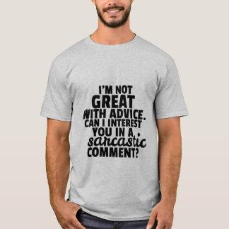 Commentaire sarcastique plein d'esprit de T-shirt