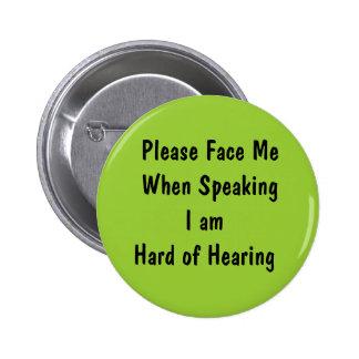 Concevez votre propre bouton de perte d'audition pin's
