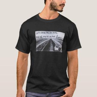 Conduisons à la maison t-shirt