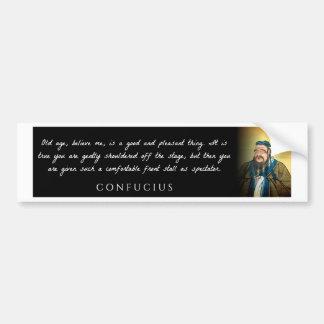 Confucius - la vieillesse, me croient, sont une autocollant de voiture