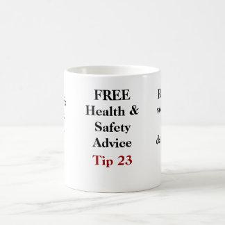 Conseil LIBRE de santé et sécurité - bout 23 Mug