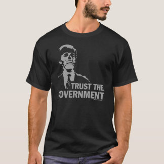CONSPIRATION DE GOUVERNEMENT T-SHIRT