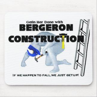 Construction de Bergeron Tapis De Souris