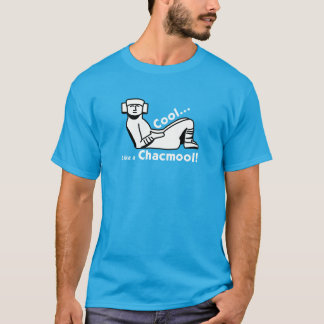 Cool comme un Chacmool ! T-shirt