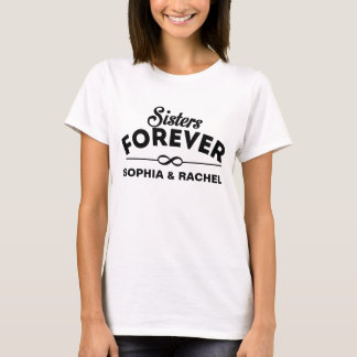 Cool - soeurs pour toujours t-shirt