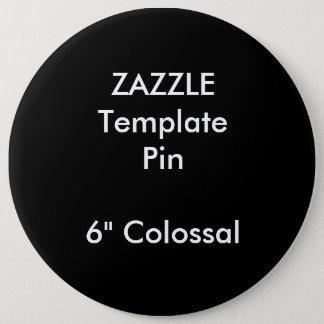"""Copie faite sur commande 6"""" modèle vide de Pin de Badges"""
