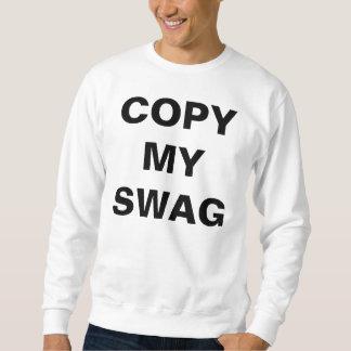 copiez mon butin sweat-shirts