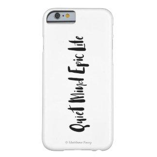 Coque Barely There iPhone 6 Cas épique de téléphone de la vie d'esprit