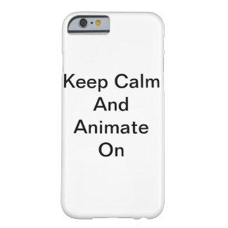 Coque Barely There iPhone 6 Gardez le calme et l'animez dessus