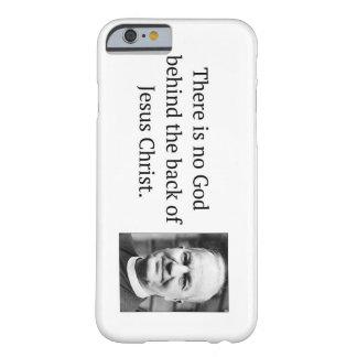 Coque Barely There iPhone 6 Il n'y a aucun Dieu derrière le Thomas arrière F