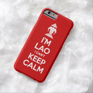 Coque Barely There iPhone 6 Je suis laotien je ne peux pas garder le calme