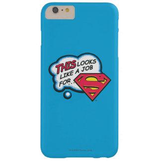 Coque Barely There iPhone 6 Plus Ceci ressemble à un travail pour Superman