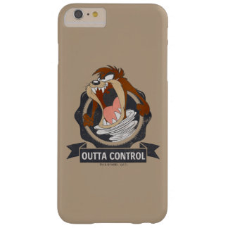 Coque Barely There iPhone 6 Plus Contrôle de TAZ™ Outta