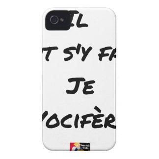 Coque Case-Mate iPhone 4 IL FAUT S'Y FAIRE, JE VOCIFERE - Jeux de mots