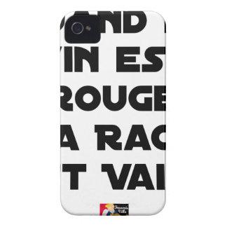 COQUE Case-Mate iPhone 4 QUAND LE VIN EST ROUGE, LA RAGE EST VAINE