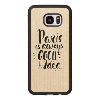 Coque En Bois Galaxy S7 Edge Paris est toujours une bonne idée