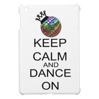 Coque iPad Mini Gardez le calme et dansez dessus