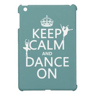 Coque iPad Mini Gardez le calme et dansez sur (ballet) (toutes les