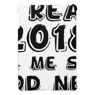 Coque iPad Mini J'ai 2018 ans prêt