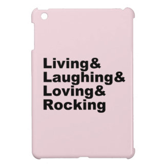 Coque iPad Mini Living&Laughing&Loving&ROCKING (noir)
