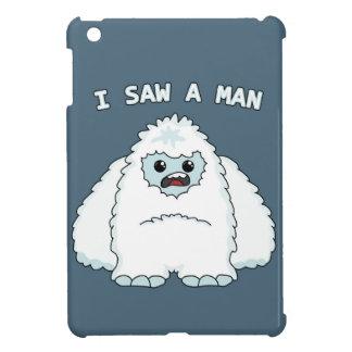 Coque iPad Mini Yeti - j'ai vu un homme