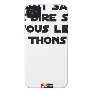 COQUE iPhone 4 Case-Mate IL FAUT SAVOIR LE DIRE SUR TOUS LES THONS