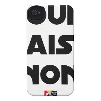 Coque iPhone 4 Case-Mate OUI, MAIS GNON ! - Jeux de mots - Francois Ville
