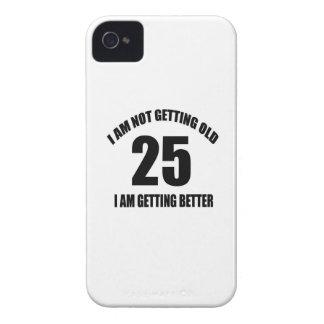 Coque iPhone 4 Je n'obtiens pas vieux 25 que je vais mieux