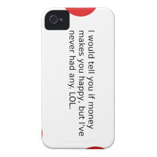 Coque iPhone 4 L'argent vous rend-il heureux ?