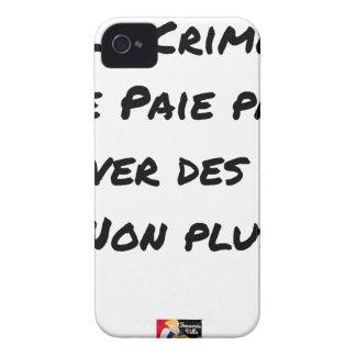 Coque iPhone 4 Le Crime Ne Paie pas Sauver des Vies Non plus