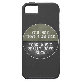 Coque iPhone 5 Case-Mate Ce n'est pas que je suis vieux votre musique