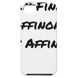 Coque iPhone 5 IN FINE, AFFINONS NOS AFFINITÉS - Jeux de mots