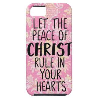 Coque iPhone 5 Laissez la paix du Christ ordonner à vos coeurs