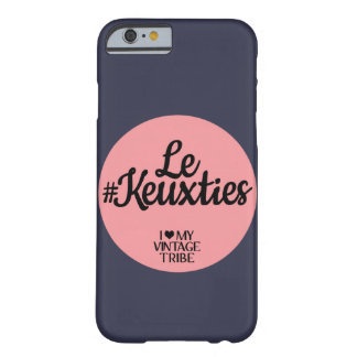 Coque iPhone 6 Barely There Cas de Le #Keuxties Iphone 6