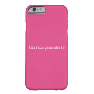 Coque iPhone 6 Barely There Cas de téléphone de #WalkingYardSale