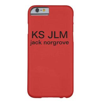 Coque iPhone 6 Barely There Cas xlusive de KS JLM