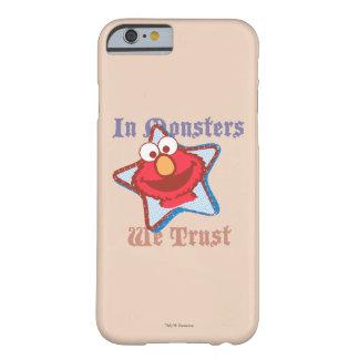 Coque iPhone 6 Barely There Elmo - dans les monstres nous faisons confiance