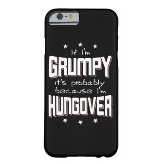 Coque iPhone 6 Barely There GRINCHEUX parce que HUNGOVER (blanc)