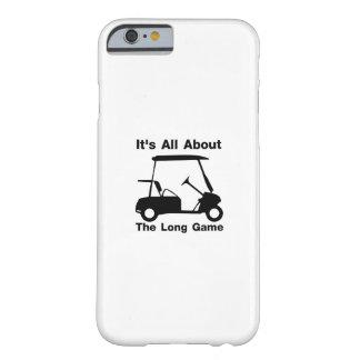 Coque iPhone 6 Barely There Il est tout au sujet du cadeau drôle de golf de